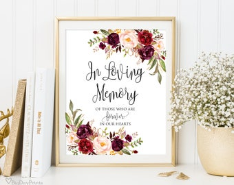 In Loving Memory Sign, Memorial Table Sign, Burgundy Floral Wedding Sign Printable, Floral Wedding Sign, Instant Download, A047