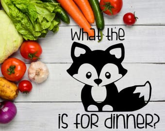 What The Fox Is for Dinner Instant Pot Decal / Pressure Cooker Decal