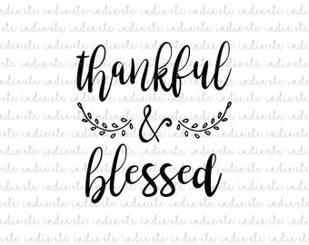 Thankful and Blessed Digital File (svg, dxf, png, jpeg)
