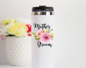 Mother of the Groom Travel Mug, MOG Gift, Mother of Groom Stainless Steel Mug, Travel Mug for Mother of Groom, MOG Travel Mug, MOG Tumbler