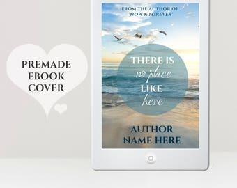 Beach eBook Cover - Premade eBook Cover Design - eReader Cover - NA eBook Cover - Women's eBook Cover - Romance eBook Cover - Kindle Cover