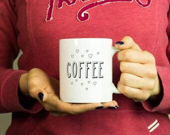 Love coffee Mug, Coffee Mug Funny Inspirational Motivational Quote Coffee Cup D333