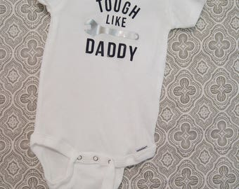 Tough Like Daddy Baby Onesie