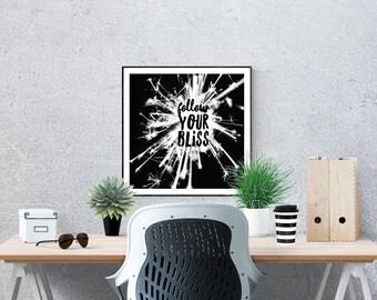 Follow Your Bliss Digital Download Art Print Sparklers Printable Sparkler Sign Instant Download Print Photography Digital Art