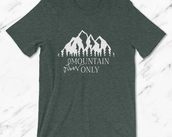 Mountain Vibes Only Unisex T Shirt