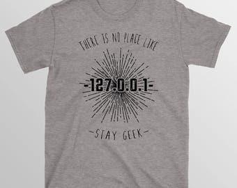 There's-No-Place-Like-127.0.0.1-T-Shirt   localhost t-shirt   Geek t-shirt   Nerds t-shirt   internet, computers, Technology t-shirt