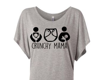 Crunchy Mama Shirt - Mom Shirt - Breastfeeding - Cloth Diaper - Babywearing