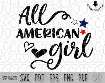 All American Girl SVG, American Girl SVG, American SVG, America svg, July 4th svg, usa svg, svg files for cricut