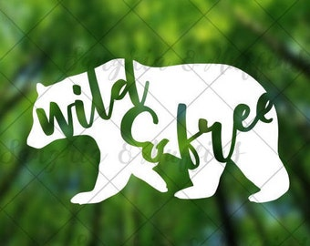Wild & Free Bear decal - car decal - window decal - laptop decal - tablet decal - travel, outdoors, hiking decal
