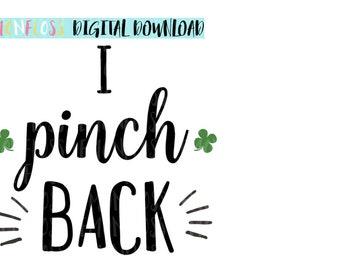 I Pinch Back Shamrock Irish Lucky Clover St Patricks Day SVG Cut Files, Saint Patricks Day SVG, Cricut Cut Files