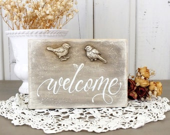 Welcome sign Small wooden window sill sitter French country style shelf decor Living room art Farm Kitchen welcome decoration Birds ornament