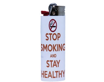 Stop Smoking - Custom Made Bic Lighter - Handmade - High Quality