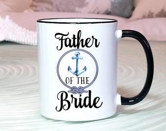 Brides Father Mug, Father of the Bride Mug, Brides Father Mug, Father Wedding Gift, Brides Father, Beach Wedding Gift, Beach Wedding, mug
