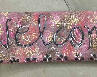 Hand Painted - Welcome Painting