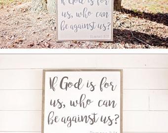 Scripture Wood Signs | Scripture Signs | If God is for Us Sign | Inspirational Signs | Framed Scripture Sign