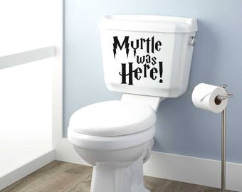 Harry Potter Toilet Decal, Myrtle was here, Harry Potter Sticker, Harry Potter, Toilet Sticker, Toilet Decal, Ministry of Magic This Way