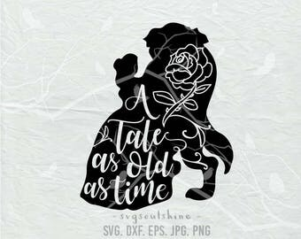A Tale As Old Time SVG File Svg Silhouette Cut Cricut Clipart Print Template