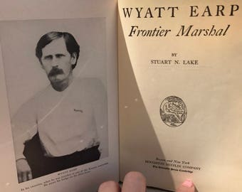 1931 Wyatt Earp Frontier Marshal by Stuart N Lake - First Edition!