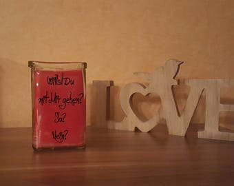 """""""Want to go candle in a glass with me?"""" Print decoration glass Lantern"""