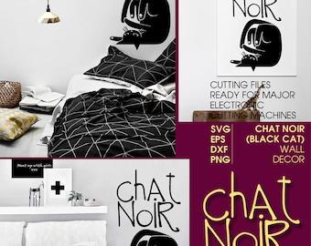Chat Noir - Black Cat Digital Cut Files Svg Dfx Eps Png Silhouette SCAL Cricut Motivational Download for DIY Paper Vinyl Die Cutting JB-261