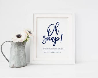 Navy oh Snap Wedding Sign Template Oh Snap Wedding Sign Wedding Hashtag Sign Hashtag Sign Template Modern Calligraphy oh Snap