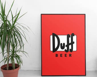 Simpsons Poster, Duff Beer, Simpsons, Simpsons Art, Duff Beer Print, Simpsons Gift, Simpsons Print, Simpsons Wall Art, The Simpsons Gifts