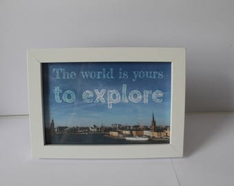 """6""""x4"""" """"The world is yours to explore"""" photograph of Stockholm, Sweden"""