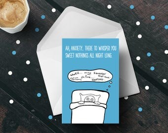 Anxiety Card - Mental Illness Card - Compassion Card - Support Card - Mental Health Card - Anxious Card -Funny Card - Card for Anxiety