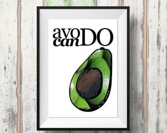 Avocado Print - Food Pun - Avocado Gift - Foodie Gift - Vegan Gift - Avocado Lovers - Avocado Art - Motivational Print - Motivational Saying