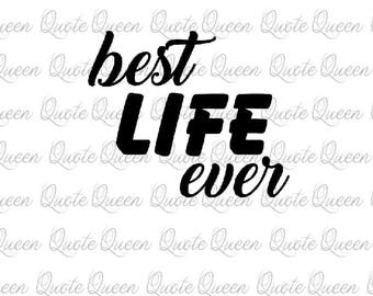 Best Life Ever . Best Life Ever Decal, Inspirational Decal, Life Decal Best Life Ever Sticker, Laptop Sticker, Yeti Sticker, Laptop Decal