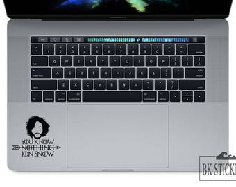 You Know Nothing Jon Snow Decal Game of Thrones Sticker for Macbook Laptop Trackpad Notebook Tablet Ipad Iphone Car Window Wall Vinyl