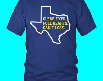 Clear Eyes, Full Hearts, Can't Lose shirt (Friday Night Lights)