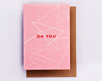 Oh You Card, Graphic Cards, Just Because Card, Cool Card, Fashion Card,Illustrated Card, Spot Print, Fashion Gift Valentine, Romantic, Pink