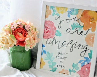 You are Amazing Floral Watercolor