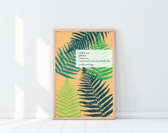 I Knew You..Nayyirah Waheed quote illustration fern poster