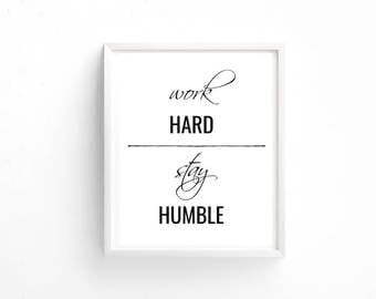 Work Hard Stay Humble Wall Decor 8x10