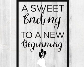 Sweet Ending to a New Beginning Decal
