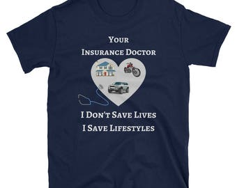 Insurance Doctor (Agent) I Save Lifestyles Short-Sleeve Unisex T-Shirt