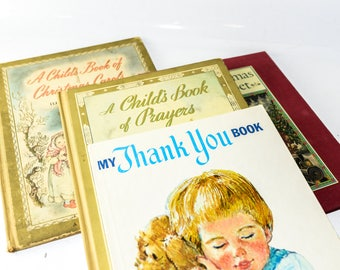 A Child's Book of Prayers, A Child's Book of Christmas Carols, A Christmas Alphabet, & My Thank You Book,