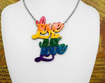 Love is Love Necklace Pendant