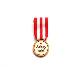 A F**king Medal, Handmade Brooch, Humorous Brooch, Gift for him, Dad Gift, Mature, Handmade in Brighton, UK
