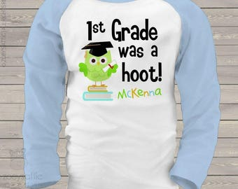 School year completion shirt - 1st first grade or any grade was a hoot personalized kids raglan shirt   mscl-061-r
