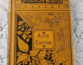 Rare Speeches of Webster Alta Edition Ca. 1854 Illustrated Victorian Cover