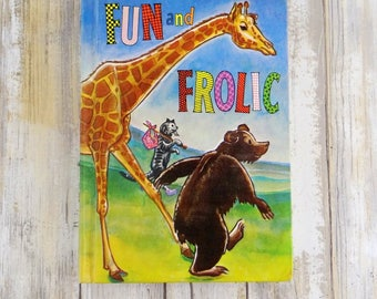 Fun and Frolic Hardcover Children's Book from 1955