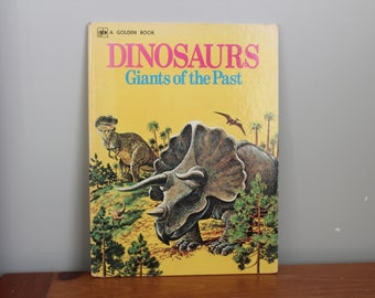 Dinosaurs Giants of the Past Golden Book, Fourth Printing, 1976, Large Format Hardcover Book, 9.5x12.5 Inches