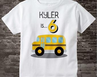 6th Birthday Shirt | School Bus Birthday Shirt | 6th Birthday School Bus Shirt | Boys Sixth Birthday Shirt with Child's Name | 04072017g