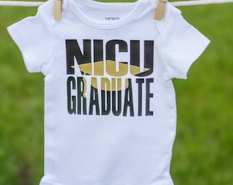 NICU Graduate Bodysuit / NICU Infant Bodysuit / NICU Warrior / nicu baby / Coming Home Bodysuit / Baby Boy / Baby Girl / Baby Bodysuit