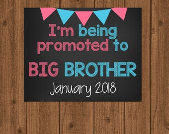 Baby Announcement Chalkboard Sign, I'm Being Promoted to Big Brother Chalkboard Sign, Printable Baby Announcement