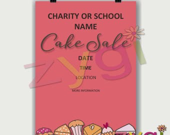 Printable Charity or PTA poster-cake sale fund raiser- Editable and Printable- you print and edit- INSTANT DOWNLOAD
