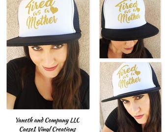 Tired as a Mother trucker hat,Tired as a Mother Gold Glitter Hat,Mom trucker hat,Mom truck hat,tired as a mother heart in glitter,custom hat